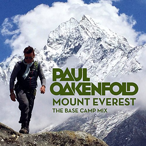 Paul Oakenfold - Mount Everest...