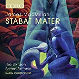 Music - James MacMillan: Stabat Mater [Harry Christophers; The Sixteen; Britten Sinfonia ] [Coro: COR16150]