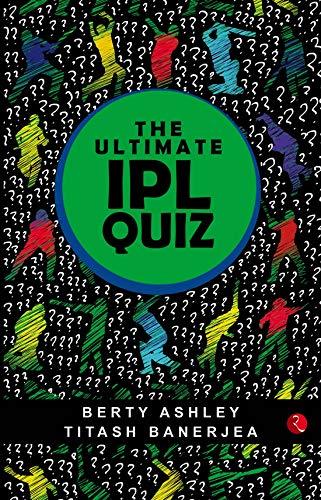 The Ultimate IPL Quiz