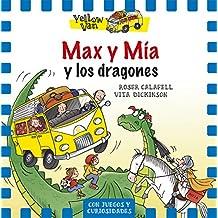 Max Y Mía Y El Dragón (Yellow Van)