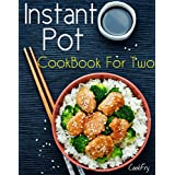 Instant Pot CookBook For Two: 80+ Wholesome, Quick & Easy Smart Pressure Cooker Recipes (English Edition)