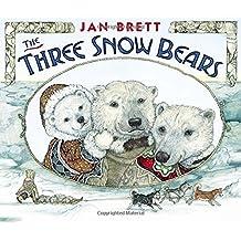 The Three Snow Bears by Jan Brett (2003-04-09)
