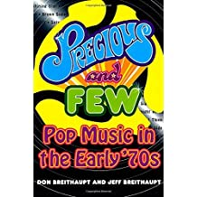 Precious and Few: Pop Music of the Early '70s by Don Breithaupt (1996-10-15)