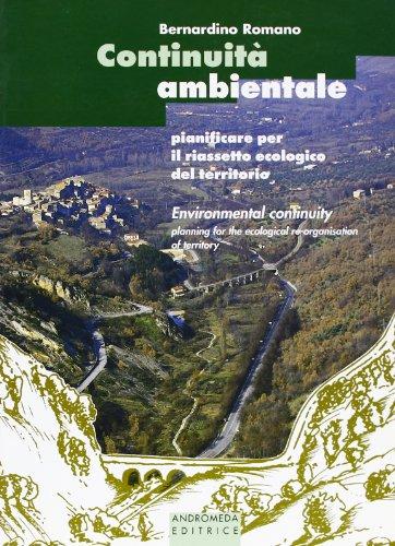 Continuità ambientale per il riassetto ecologico del territorio (Scienza del territorio) por Romano Berardino