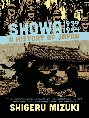 Showa 1939-1944: A History of Japan (Showa: A History of Japan) by Shigeru Mizuki (2014-06-03)