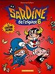 Sardine de l'espace - tome 6 - Cousin...