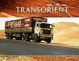 Transorient Edition II: Bilder und Geschichten aus dem Nah-Ostverkehr Pictures and stories about the Middle east (Fernverkehr der 60er, 70er + 80er)