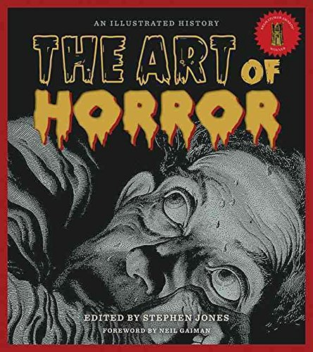 [(The Art of Horror : An Illustrated History)] [By (author) Stephen Jones] published on (October, 2015) por Stephen Jones