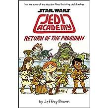 Star Wars: Jedi Academy, Return of the Padawan (Book 2)