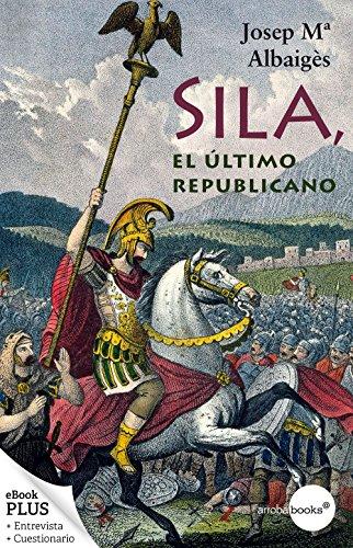 Sila, el último republicano por Josep María Albaigés