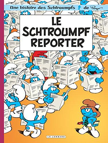 Les Schtroumpfs, tome 22 : Le Schtroumpf reporter