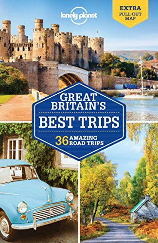 Lonely Planet Great Britain's Best Trips (Travel Guide)