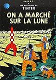 Image of Les Aventures de Tintin, Tome 17 : On a marché sur la Lune