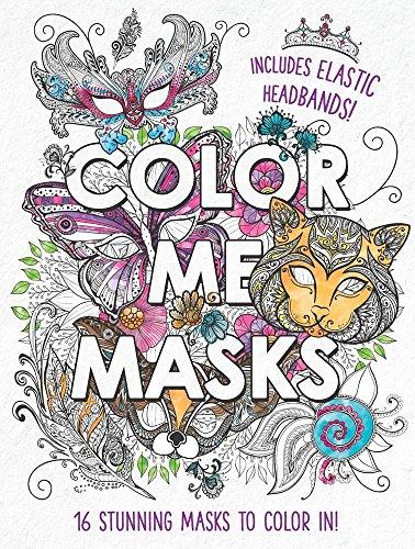 Color Me Masks: 16 Stunning Masks to Color In!