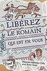 Libérez le Romain qui est en vous, par Marcus Sidonius Falx par Toner