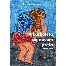A borboleta da nuvem preta (Portuguese Edition)