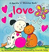 Love (Sparkle 'n' Shimmer Books) by Michelle Knudsen (2001-01-01)
