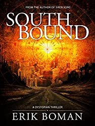Southbound: A Dystopian Thriller