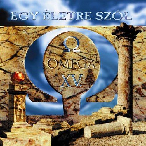 Egy Eletre Szol (Omega-band)