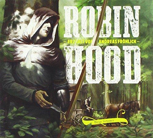 Robin Hood: Erzählt von Andreas Fröhlich