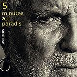 5 Minutes au Paradis (CD Digisleeve - Tirage Limité)