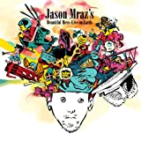 Jason Mraz's Beautiful Mess: Live On Earth [Explicit]
