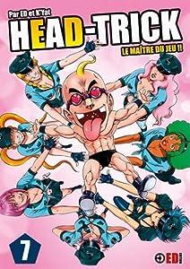 Head Trick Nouvelle édition Tome 7
