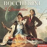 Boccherini: 3 Quintettes