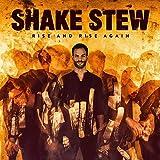 Songtexte von Shake Stew - Rise and Rise Again