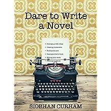 Dare to Write a Novel