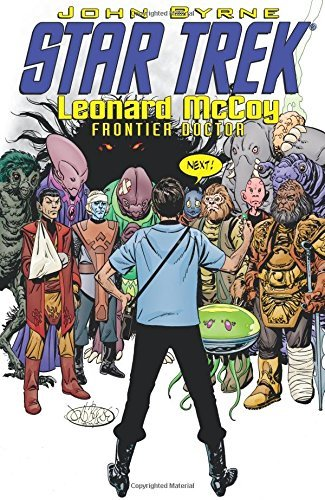 Star Trek: Leonard McCoy Frontier Doctor by John Byrne (2010-11-09) par John Byrne