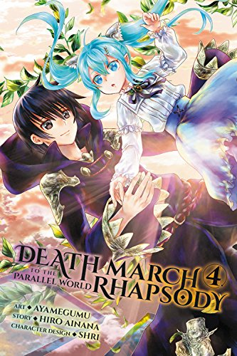 Death March to the Parallel World Rhapsody, Vol. 4 (manga) (Death March to the Parallel World Rhapsody (manga), Band 4)