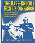 Bare-Knuckle Boxer's Companion: Learn...