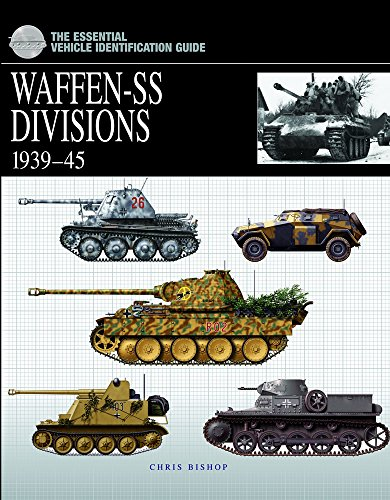 The Essential Vehicle Identification Guide: Waffen-Ss Divisions 1939-45 por Chris Bishop
