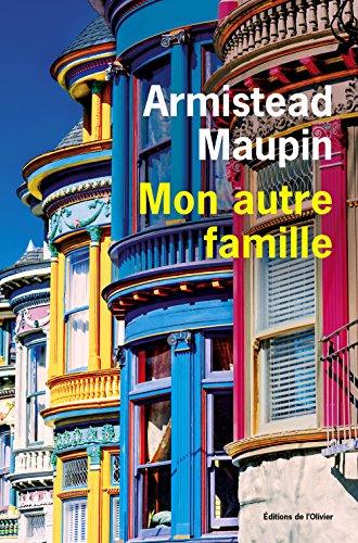 Mon autre famille : mémoires | Maupin, Armistead. Auteur