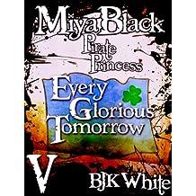Miya Black, Pirate Princess V: Every Glorious Tomorrow (English Edition)