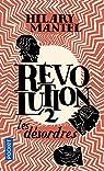 Révolution, tome 2 : Les désordres par Mantel