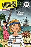 Pirates en péril ! - L'énigme des vacances - CE1 vers CE2 - 7/8 ans...