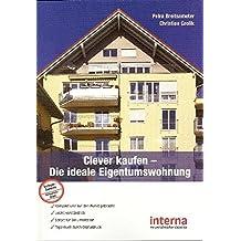 Clever kaufen: Die ideale Eigentumswohnung