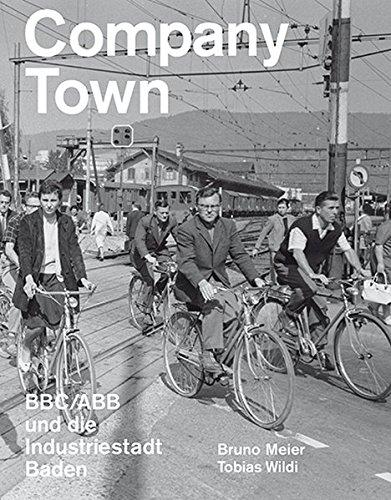 company-town-bbc-abb-und-die-industriestadt-baden