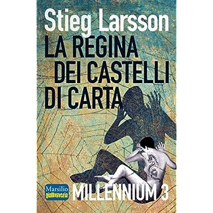 La Regina Dei Castelli Di Carta: Millennium 3