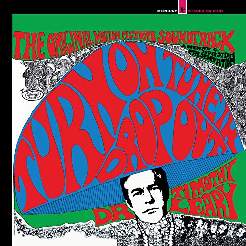 "Turn On, Tune In, Drop Out—The Original Motion Picture Soundtrack (Red, Blue & Green ""Kaleidoscope"" Vinyl) [VINYL]"