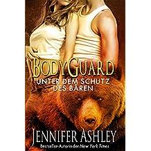 Bodyguard: Unter dem Schutz des Bären (Shifters Unbound)