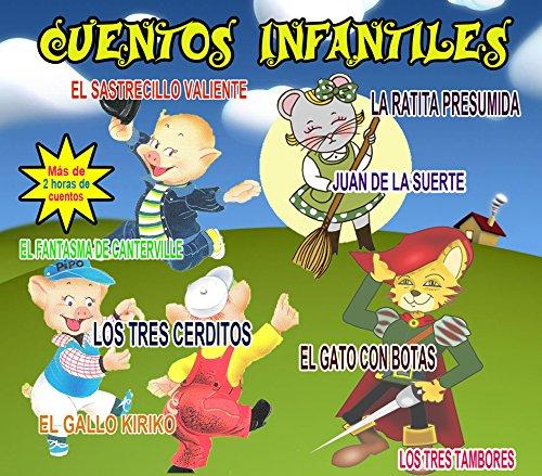 Cuentos Infantiles: El Gato con Botas, La Ratita Presumida, Los Tres Cerditos,…