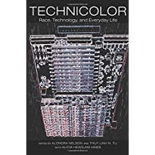 TechniColor Race, Technology, and Everyday Life