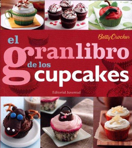 editorial-juventud-sa-m281921-el-gran-libro-de-los-cupcakes-reposteria-de-diseno