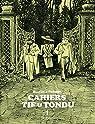 Cahiers Tif et Tondu, tome 1 par Blutch