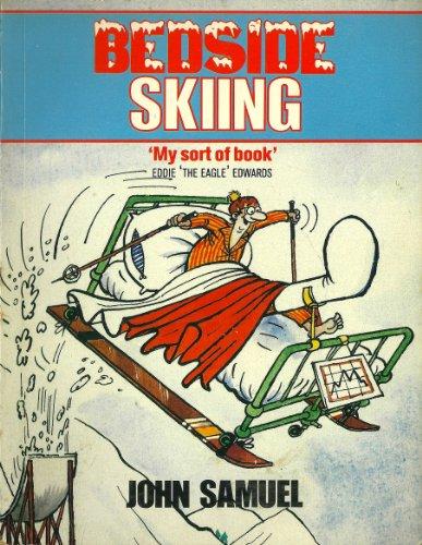 Bedside Skiing (Bedside books) por John Samuel
