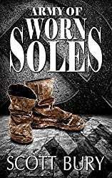 Army of Worn Soles (Walking Out of War Book 1)