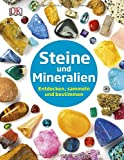 Steine und Mineralien: Entdecken, sammeln und bestimmen - Devin Dennie